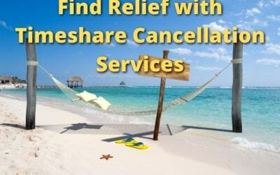 Find Relief with Timeshare Cancellation Services