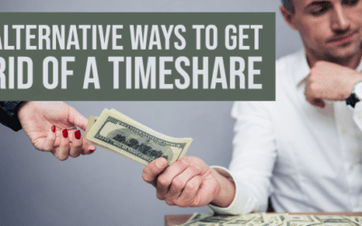 Alternative Ways to Get Rid of a Timeshare