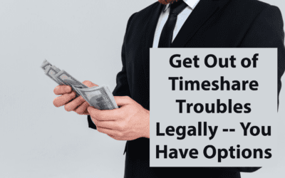 Get Out of Timeshare Troubles Legally — You Have Options