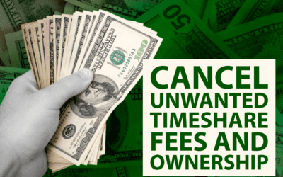 Cancel Unwanted Timeshare Fees and Ownership