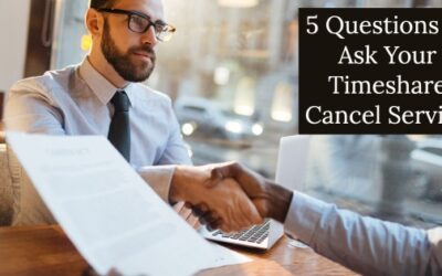 5 Questions to Ask Your Timeshare Cancel Service