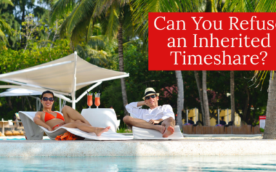 Can You Refuse an Inherited Timeshare?